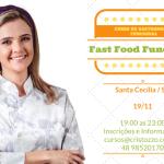 CURSO FAST FOOD FUNCIONAL – SANTA CECÍLIA 19/11